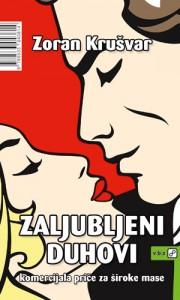 Zoran Krušvar-Zaljubljeni duhovi 3